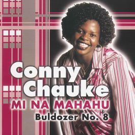 Mi Na Mahahu - Buldozer No 8 2007 Conny Chauke