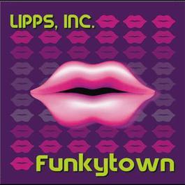 Funkytown 2006 Lipps Inc.
