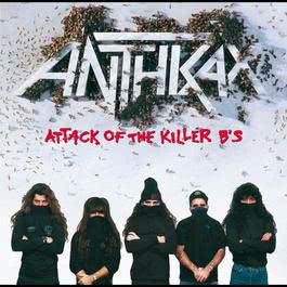 Attack Of The Killer B's 2008 Anthrax