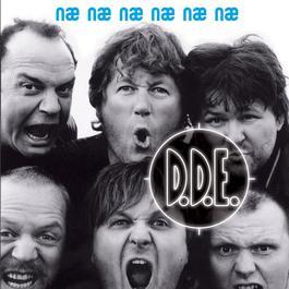 Næ Næ Næ Næ Næ Næ 2005 D.D.E.