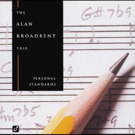 Personal Standards 1997 The Alan Broadbent Trio