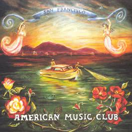 San Francisco 2003 American Music Club