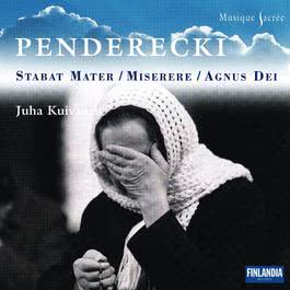 Penderecki Stabat Mater - Compl Sacred Works for Chorus A Cap 2006 Tapiola Chamber Choir and Kuivanen, Juha