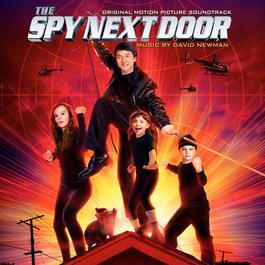 The Spy Next Door: Original Motion Picture Soundtrack 2010 David Newman