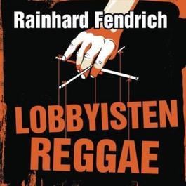 Lobbyisten-Reggae 2012 Rainhard Fendrich