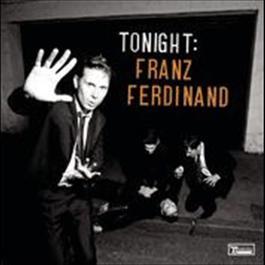 Tonight: Franz Ferdinand 2009 Franz Ferdinand