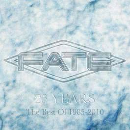 25 Years  The Best Of Fate 2012 Fate