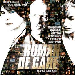 Roman De Gare 2007 Original Soundtrack