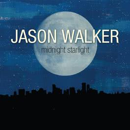 Midnight Starlight 2011 Jason Walker