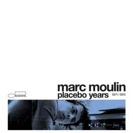 Placebo Years 1971 - 1974 2006 Marc Moulin