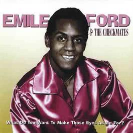 What Do You Want To Make Those Eyes At Me For? 2011 Emile Ford
