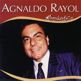 Serie Romantico - Agnaldo Rayol 2012 Agnaldo Rayol