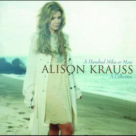 Away Down the River 2007 Alison Krauss