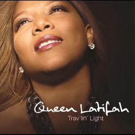 Trav'lin' Light 2007 Queen Latifah