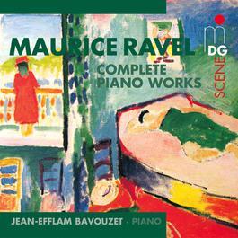Ravel: Complete Piano Works 2012 Jean Efflam Bavouzet