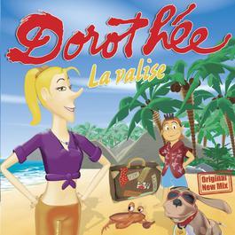 La Valise 2006 Dorothee