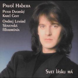 Svet lasku ma 2006 Pavol Habera