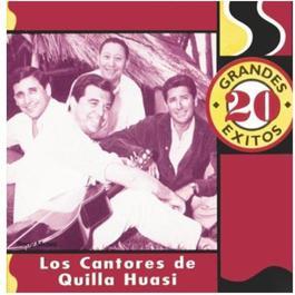 20 Grandes Exitos 2011 Los Cantores De Quilla Huasi