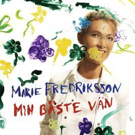 Min Bäste Vän 2006 Marie Fredriksson