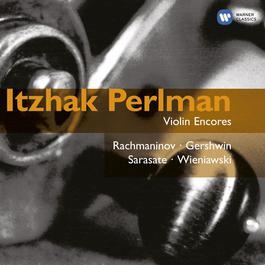 Violin Encores: Perlman 2005 Itzhak Perlman