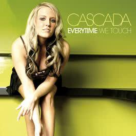 Everytime We Touch 2012 Cascada