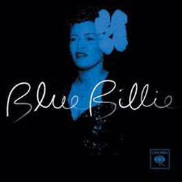 Blue Billie (Sagajazz Retail) 2004 Billie Holiday
