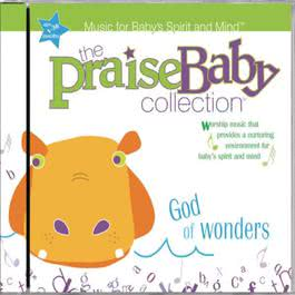 God of Wonders 2010 The Praise Baby Collection