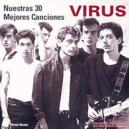 Nuestras 30 Mejores Canciones 1999 Virus