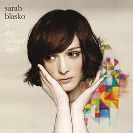 As Day Follows Night 2009 Sarah Blasko