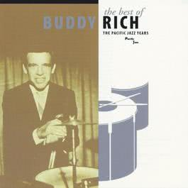 The Best Of Buddy Rich / The Pacific Jazz Years 1997 Buddy Rich