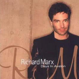 Days In Avalon 2000 Richard Marx
