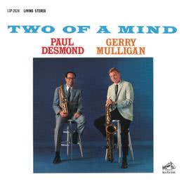 Two Of A Mind 2012 Paul desmond