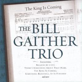 The King Is Coming 1995 Bill Gaither Trio
