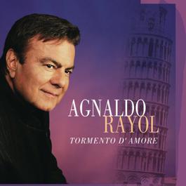 Tormento D'Amore 2011 Agnaldo Rayol