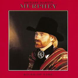 From The Word Go 1988 Michael Martin Murphey