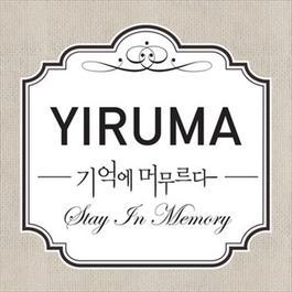 Stay in Memory 2012 YIRUMA