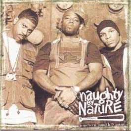 Nineteen Naughty Nine Nature's Fury 1999 Naughty By Nature