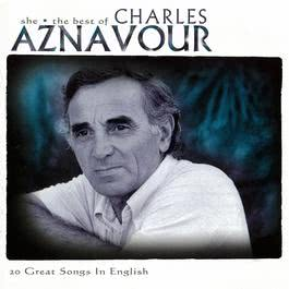 She 2009 Charles Aznavour