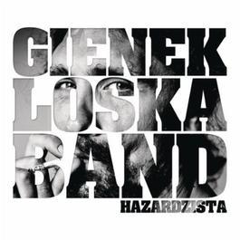 Hazardzista 2011 Gienek Loska Band