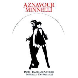 Charles Aznavour & Liza Minnelli : Palais Des Congrès 2009 Charles Aznavour