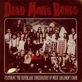 Dead Man's Bones (feat. The Silverlake Conservatory of Music Children's Choir) 2012 Dead Man's Bones