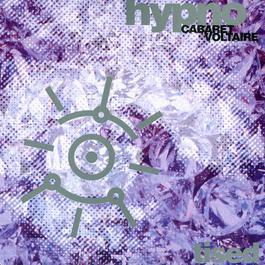 Hypnotised 2009 Cabaret Voltaire