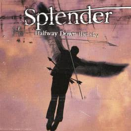 Halfway Down The Sky 1999 Splender