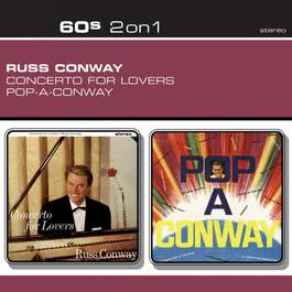 Concerto For Lovers/Pop-A-Conway 2004 Russ Conway