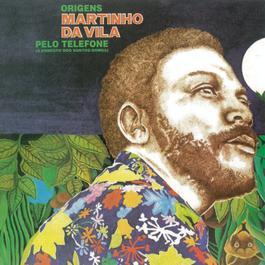 Origens (Pelo Telefone) 2011 Martinho Da Vila