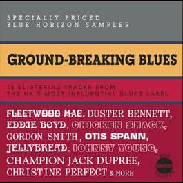 Ground-Breaking Blues 2009 Various Artists