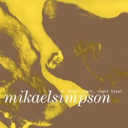 Noget Laant, Noget Blaat 2011 Mikael Simpson