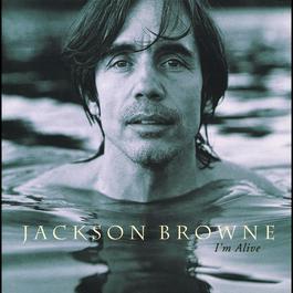 I'm Alive 2010 Jackson Browne