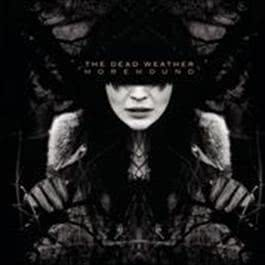 Horehound 2009 The Dead Weather