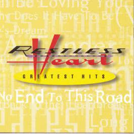 Restless Heart - Greatest Hits 1998 Restless Heart